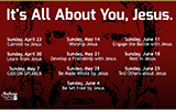 It's All About You, Jesus Sermon Series
