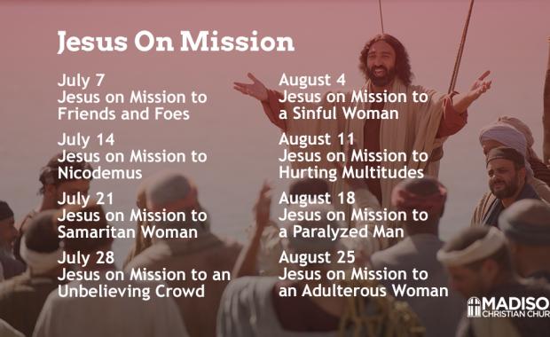 Jesus on Mission Sermon Series