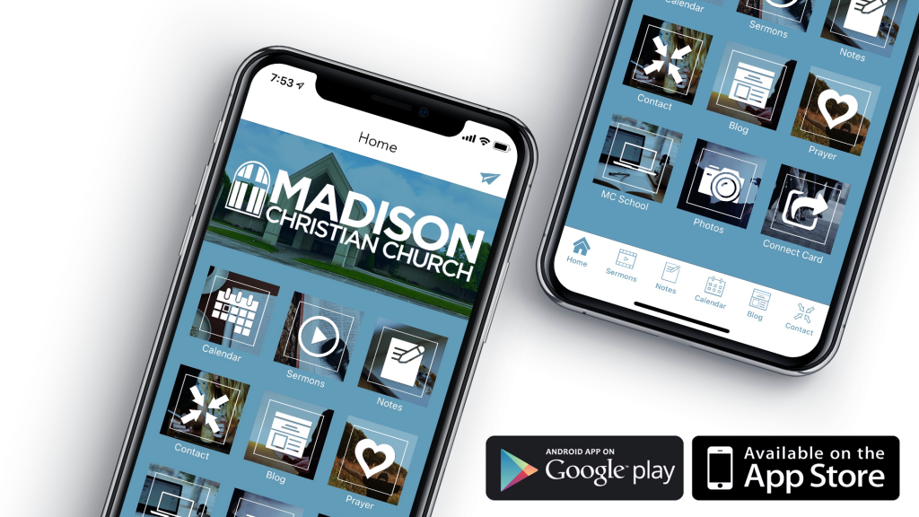 Download the Madison Christian Church App
